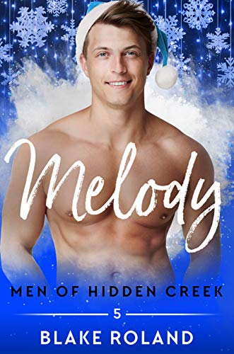 Melody (Men of Hidden Creek Season 3 Book 5) (English Edition)