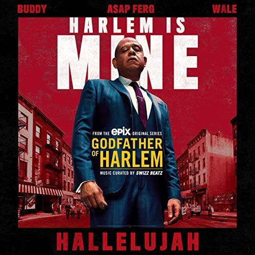 Godfather of Harlem feat. Buddy, A$AP Ferg & Wale