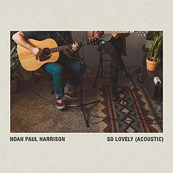 So Lovely (Acoustic)