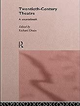 Best twentieth century theatre a sourcebook Reviews