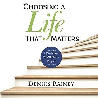 Choosing a Life That Matters audiobook cover art