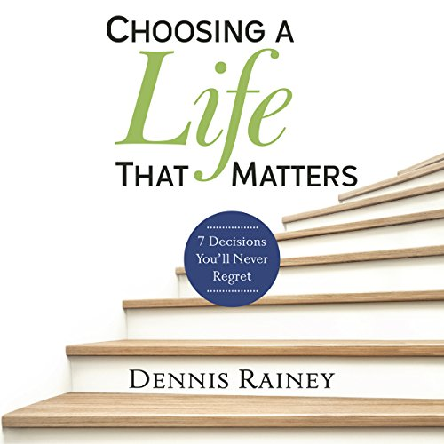 Choosing a Life That Matters audiobook cover art