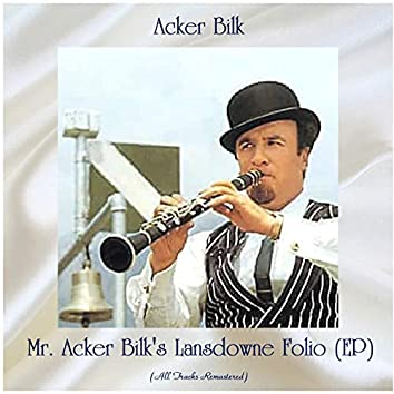 Mr. Acker Bilk's Lansdowne Folio (EP) (All Tracks Remastered)