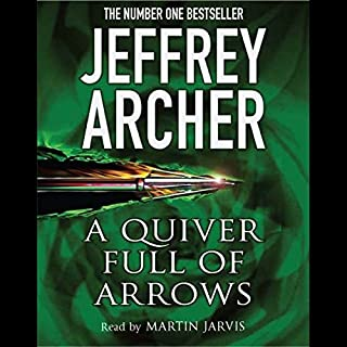 A Quiver Full of Arrows                   By:                                                                                                                                 Jeffrey Archer                               Narrated by:                                                                                                                                 Martin Jarvis                      Length: 5 hrs and 40 mins     12 ratings     Overall 3.8