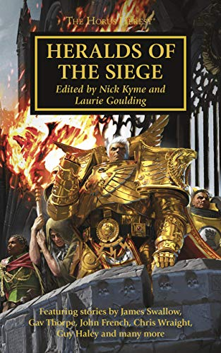 Heralds of the Siege (The Horus Heresy Book 52) (English Edition)
