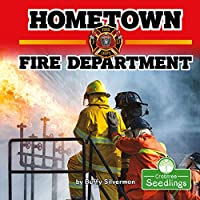 Hometown Fire Department (In My Community)