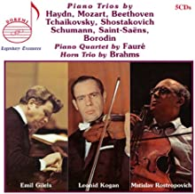 Piano Trios by Haydn, Mozart, Beethoven and Others; Piano Quartet by Faure; Horn Trio by Brahms ~ Gilels / Kogan / Rostropovich