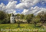 Burgen und Schlösser der Eifel (Wandkalender 2021 DIN A3 quer)