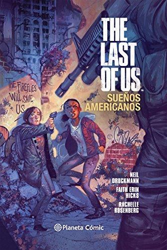 The Last of Us Sueños americanos: 167 (Independientes USA)