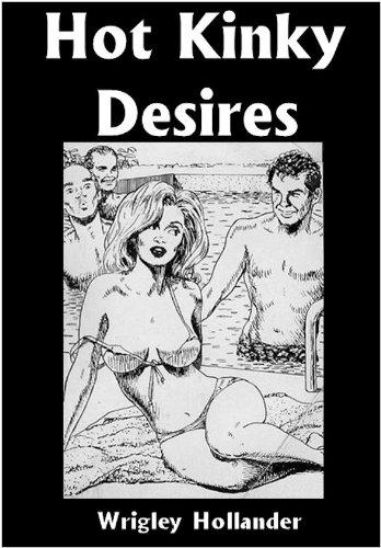 Hot Kinky Desires (English Edition)