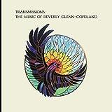 Transmissions: The Music Of Beverly Glenn-Copeland [Vinilo]