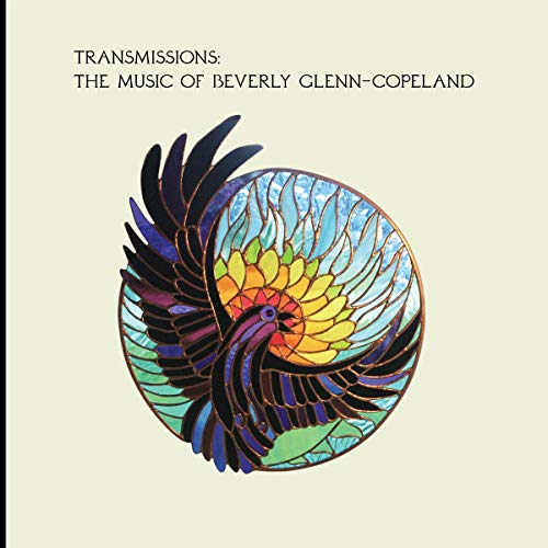 Transmissions:the Music of Beverly Glenn-Copeland [Vinilo]