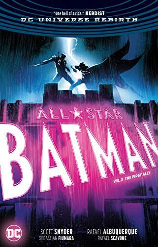 All-Star Batman Vol. 3: The First Ally: Rebirth