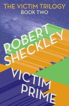 Victim Prime by [Robert Sheckley]