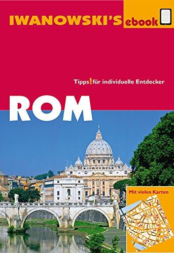 Rom - Reiseführer von Iwanowski: Individualreiseführer (German Edition)