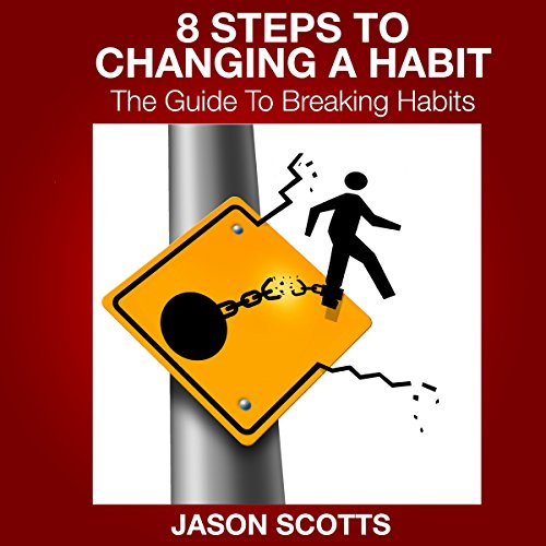 8 Steps to Changing a Habit audiobook cover art