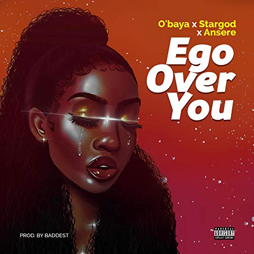 Ego Over You (feat. Stargod & Ansere)