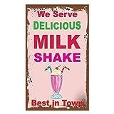 JULYCC Blechschild mit Aufschrift 'We Serve Delicious Milkshake Best In Town', Retro-Stil, modisch,...
