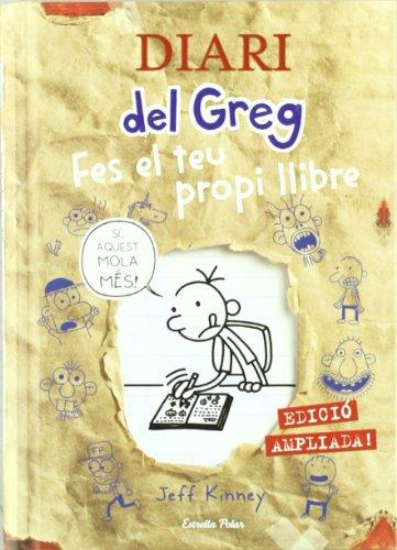 Diari del Greg. Fes el teu propi llibre: Edició ampliada!