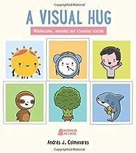 A Visual Hug