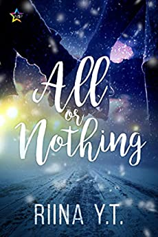 All or Nothing by [Riina Y.T.]