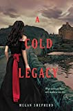 A Cold Legacy (Madman's Daughter, 3)
