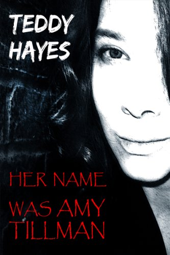 Her Name Was Amy Tillman (English Edition)