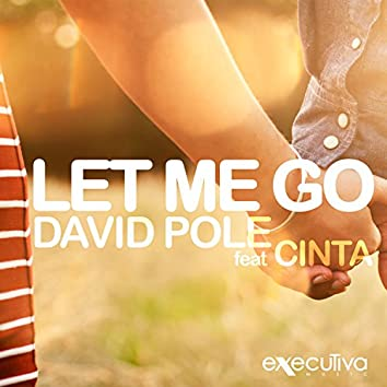 Let Me Go Feat. Cinta - Single