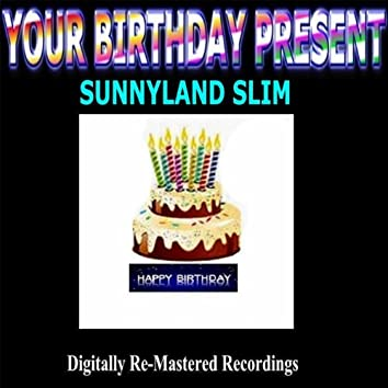 Your Birthday Present - Sunnyland Slim
