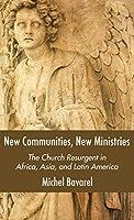 New Communities, New Ministries