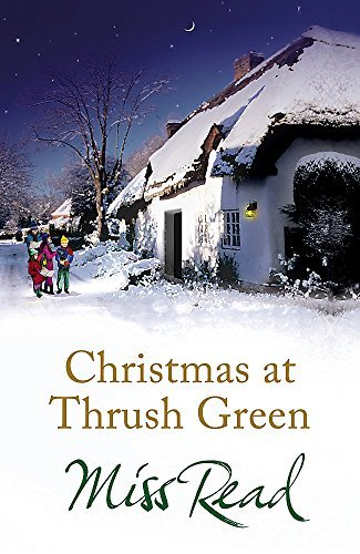 Christmas at Thrush Green by Read, Miss (2010)