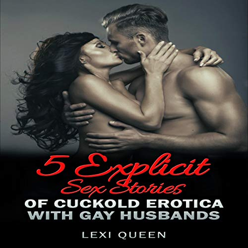 5 Explicit Sex Stories of Cuckold Erotica with Gay Husbands cover art