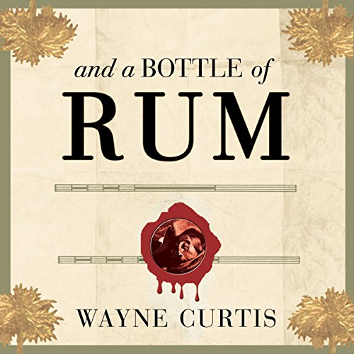 And a Bottle of Rum audiobook cover art