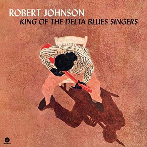 King of the Delta Blues Singers+2 Bonus Tracks [Vinyl LP]