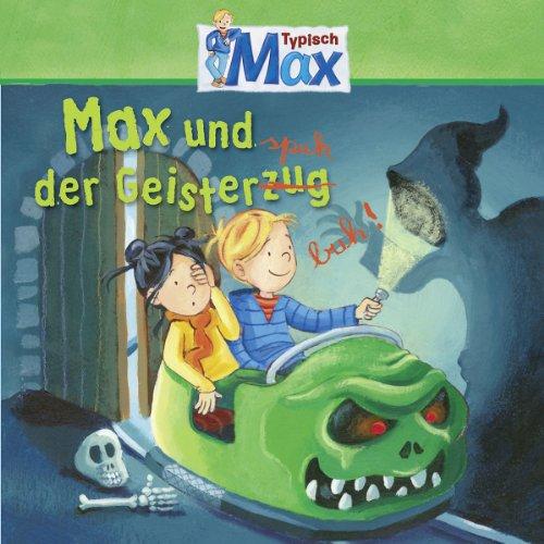 Max 05: Max und der Geisterspuk