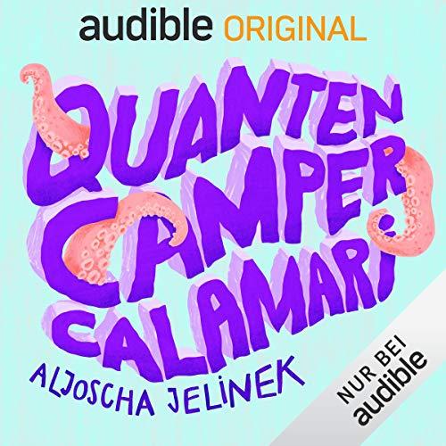 Quanten Camper Calamari Titelbild