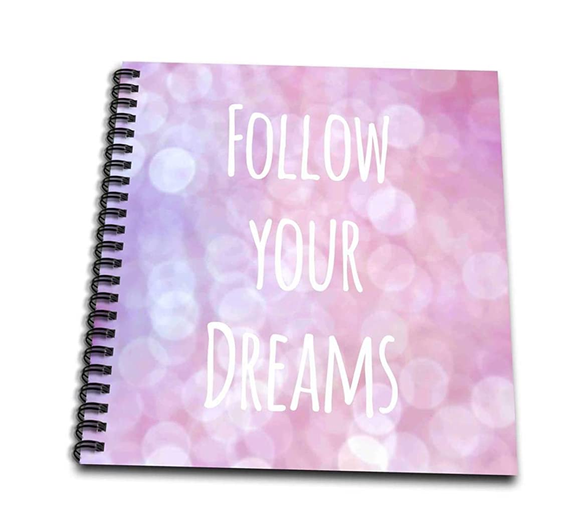 3D Rose db_151348_1 3dRose Follow Your Dreams-Pink Pretty Magical Bokeh-Girly Sparkle-Like Inspiring Motivational Saying-Drawing Book, 8 by 8-Inch (1), 8