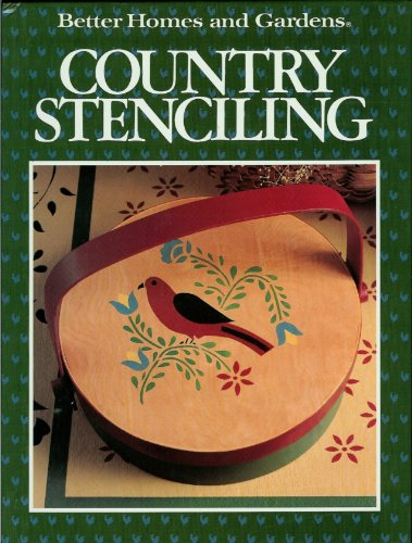 Compare Textbook Prices for Better Homes and Gardens Country Stenciling 1st Edition ISBN 9780696017056 by Gerald M. Knox