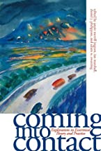 Coming into Contact: Explorations in Ecocritical Theory and Practice (English Edition)