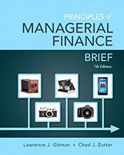 Principles of Managerial Finance, Brief Plus New Mylab Finance with Pearson Etext -- Access Card Package