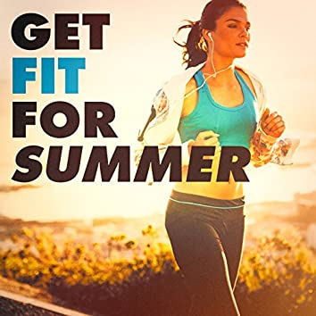 Get Fit for the Summer