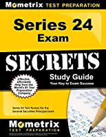 Series 24 Exam Secrets Study Guide: Series 24 Test Review for the General Securities Principal Exam