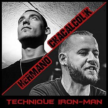 Technique Iron-Man