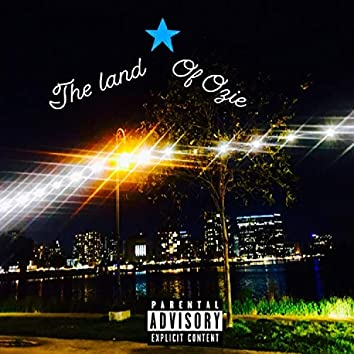 The Land of Ozie