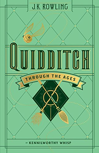 QUIDDITCH THROUGH THE AGES (Harry Potter)