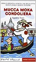 Prime Pagine in italiano: Mucca Moka Gondoliera