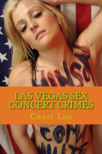 Las Vegas Sex Concert Crimes: Las Vegas Rock Star Murders - Volume Two: Volume 2