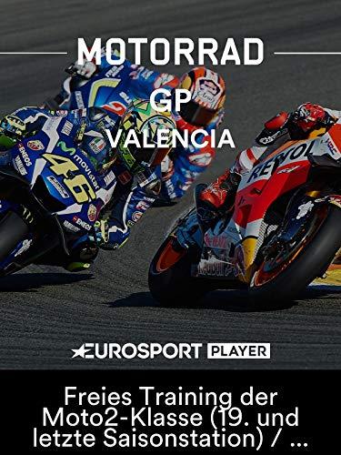 Motorrad: MotoGP 2018 - Großer Preis von Valencia (ESP) - Freies Training der Moto2-Klasse (19. und letzte Saisonstation) / Übertragung vom Circuit Ricardo Tormo