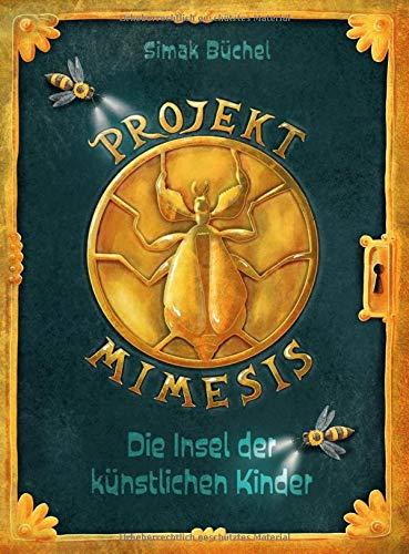 Projekt Mimesis – Die Insel der künstlichen Kinder: spannendes Kinderbuch ab 10 Jahre für Jungs und Mädchen