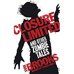 Closure Limited: And Other Zombie Tales